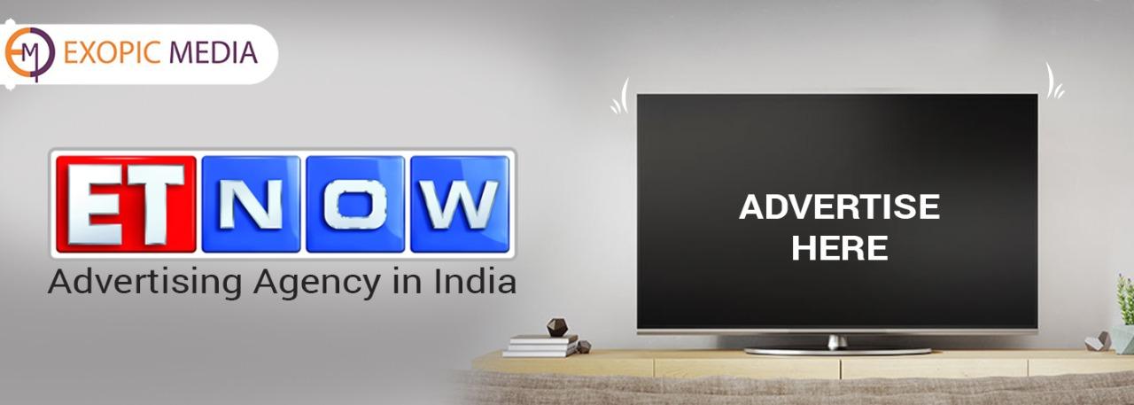 ET Now Advertising Agency