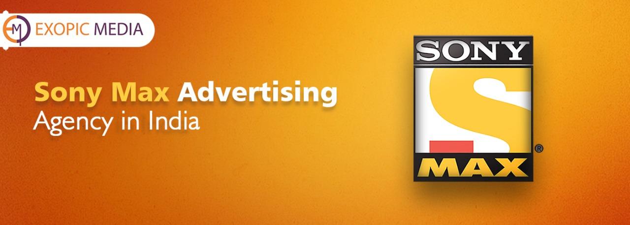 Sony Max Advertising Agency