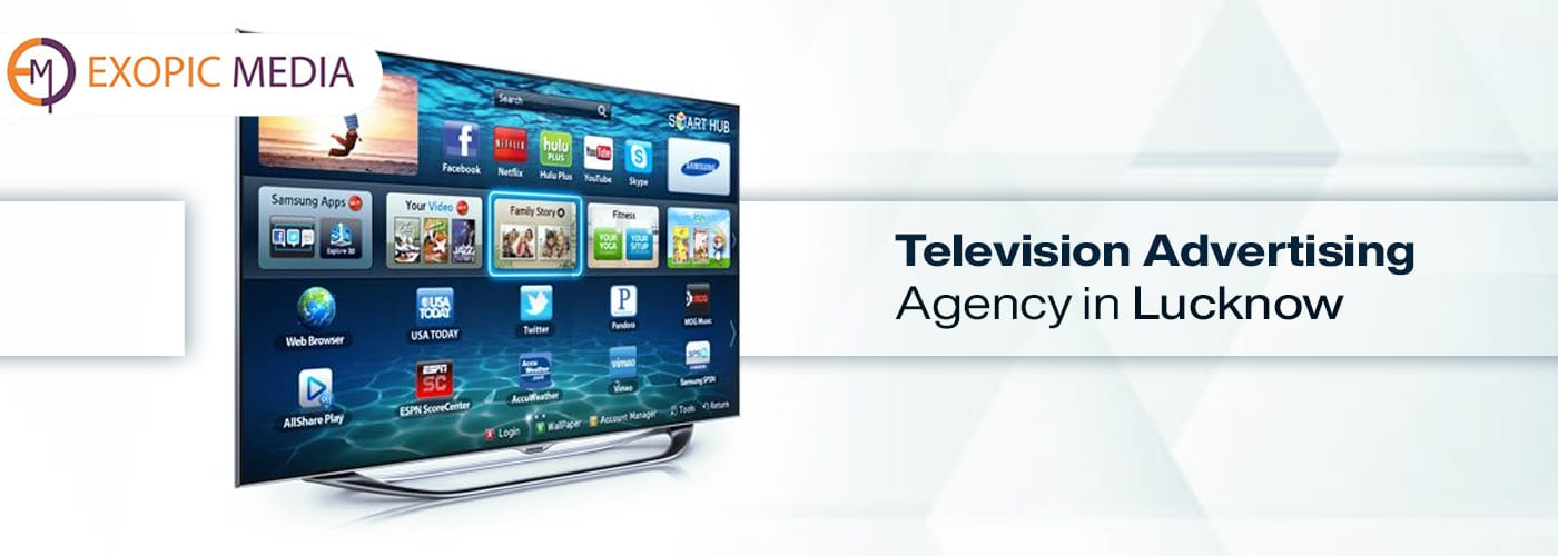 Television Advertising Agency in Lucknow